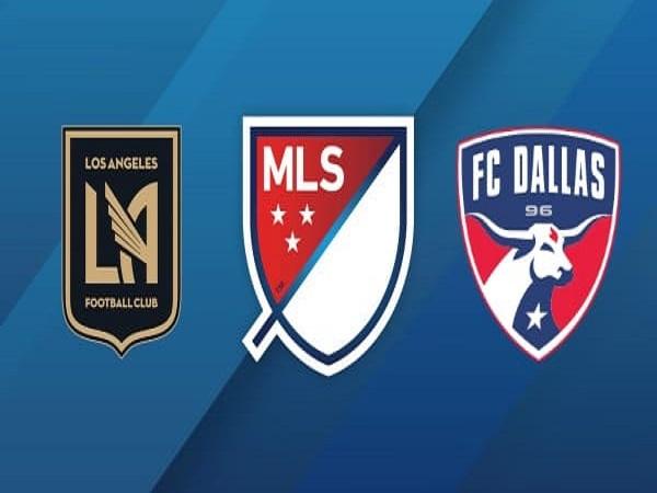 Nhận định Los Angeles FC vs FC Dallas, 9h00 ngày 17/05