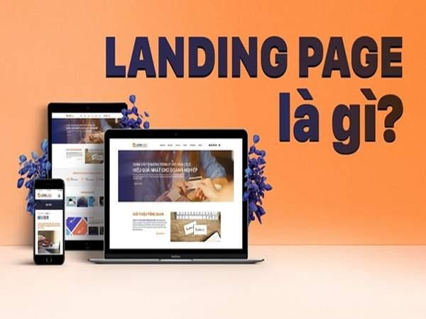Khái niệm Landing Page là gì?